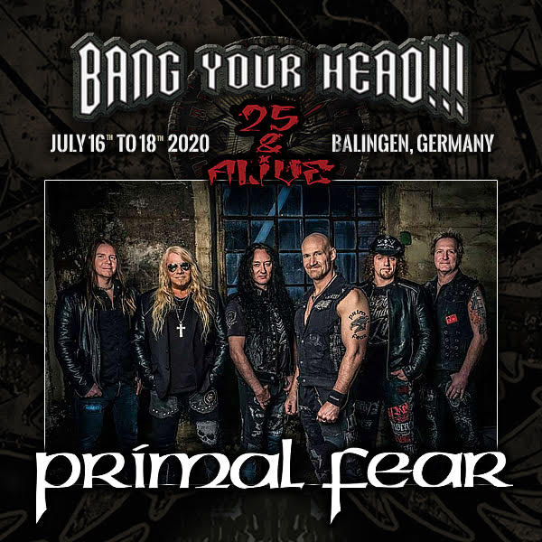 New Festival Announced – Primal Fear at the Bang Your Head Festival on July 17!